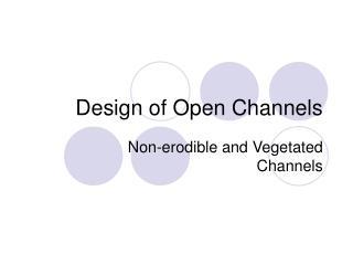 Design of Open Channels