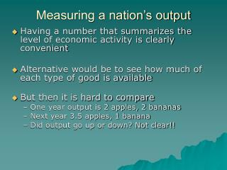 Measuring a nation s output