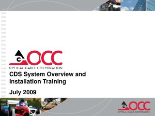 CDS System Overview and Installation Training July 2009