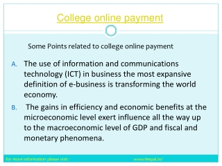 college Online payment  has reduced much of the tension of p