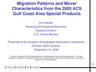 Migration Patterns and Mover Characteristics from the 2005 ACS Gulf Coast Area Special Products