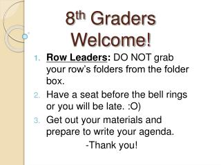 8th Graders Welcome