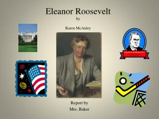 Eleanor Roosevelt by  Karen McAuley