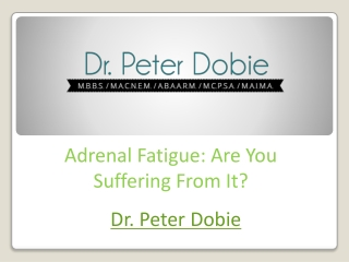 Adrenal Fatigue: Are You Suffering From It?
