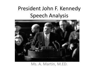 President John F. Kennedy Speech Analysis