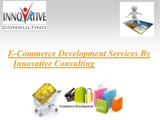 E-Commerce Development Services By InnovativeConsulting