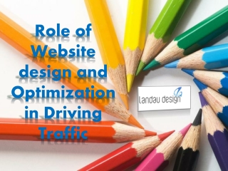Role of Website design and Optimization in Driving Traffic