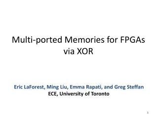 Multi-ported Memories for FPGAs via XOR