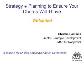 Strategy  Planning to Ensure Your Chorus Will Thrive