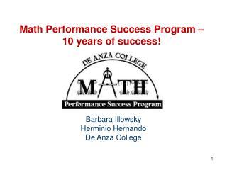 Math Performance Success Program    10 years of success