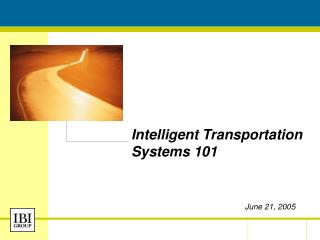 Intelligent Transportation Systems 101