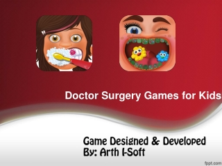 Doctor Surgery Games for Kids
