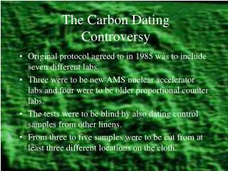 the carbon dating controversy