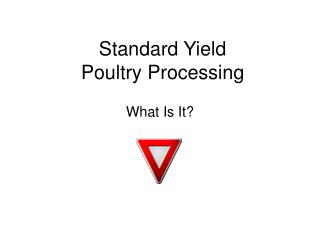 Standard Yield Poultry Processing