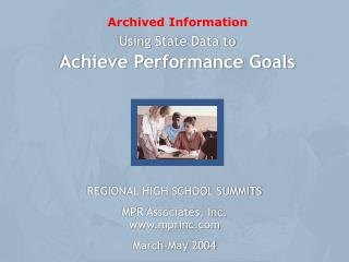 Using State Data to  Achieve Performance Goals