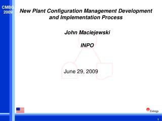 New Plant Configuration Management Development and Implementation Process