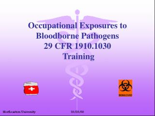 Occupational Exposures to Bloodborne Pathogens 29 CFR 1910.1030  Training