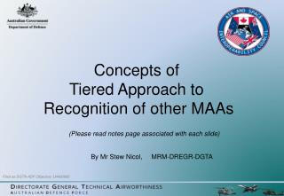 Concepts of  Tiered Approach to   Recognition of other MAAs