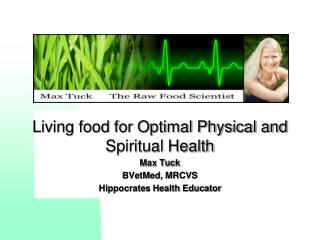 Living food for Optimal Physical and Spiritual Health