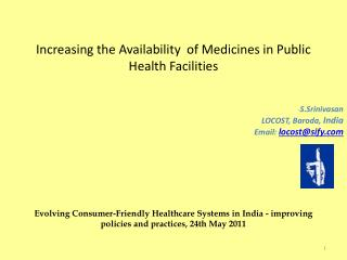 Increasing the Availability  of Medicines in Public Health Facilities         Evolving Consumer-Friendly Healthcare Syst
