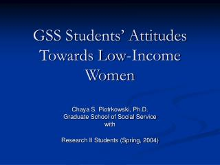 gss students  attitudes towards low-income women