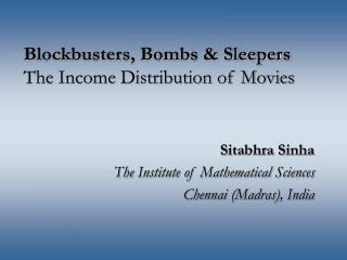 Blockbusters, Bombs  Sleepers The Income Distribution of Movies