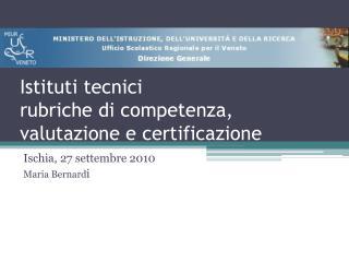 Istituti tecnici rubriche di competenza, valutazione e certificazione