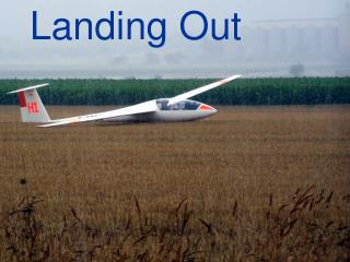 Landing Out