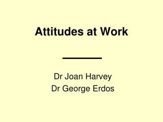 Attitudes at Work