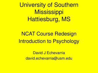 University of Southern Mississippi Hattiesburg, MS