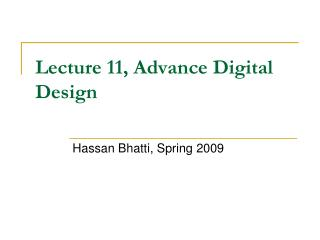 Lecture 11, Advance Digital Design