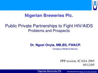 Nigerian Breweries Plc.  Public Private Partnerships to Fight HIV