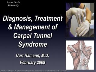 Diagnosis, Treatment  Management of Carpal Tunnel Syndrome