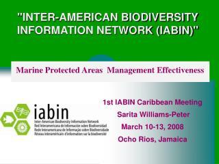 INTER-AMERICAN BIODIVERSITY INFORMATION NETWORK IABIN