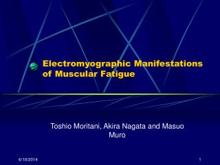 Electromyographic Manifestations of Muscular Fatigue