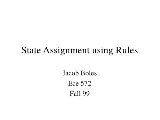 state assignment using rules