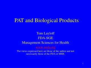 PAT and Biological Products
