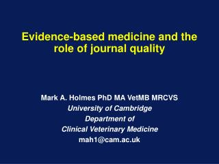Evidence-based medicine and the role of journal quality