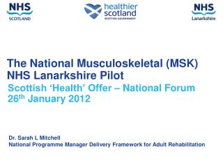 The National Musculoskeletal MSK  NHS Lanarkshire Pilot