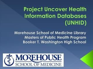 Project Uncover Health Information Databases UNHID