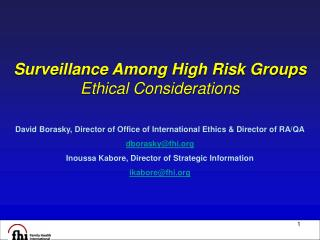 Surveillance Among High Risk Groups Ethical Considerations