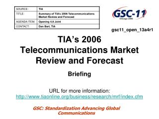 TIA s 2006 Telecommunications Market Review and Forecast