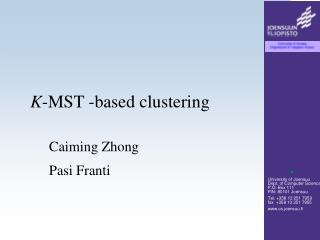 K-MST -based clustering