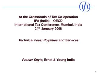 at the crossroads of tax co-operation  ifa india   oecd international tax conference, mumbai, india 24th january 2008