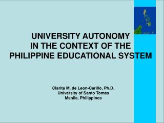 UNIVERSITY AUTONOMY                   IN THE CONTEXT OF THE  PHILIPPINE EDUCATIONAL SYSTEM