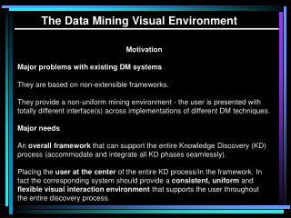 The Data Mining Visual Environment