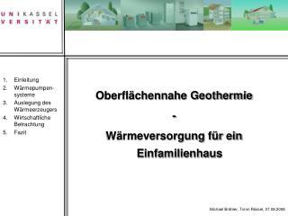 Oberfl chennahe Geothermie - W rmeversorgung f r ein Einfamilienhaus
