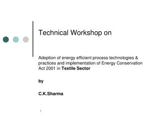 Technical Workshop on
