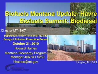 Biofuels Montana Update- Havre Biofuels Summit: Biodiesel