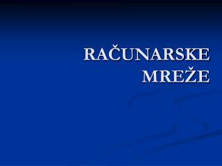 RACUNARSKE  MRE E